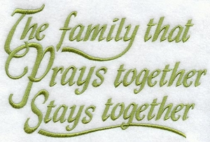 The Family That Prays Together