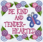 Be Kind and Tender-Hearted